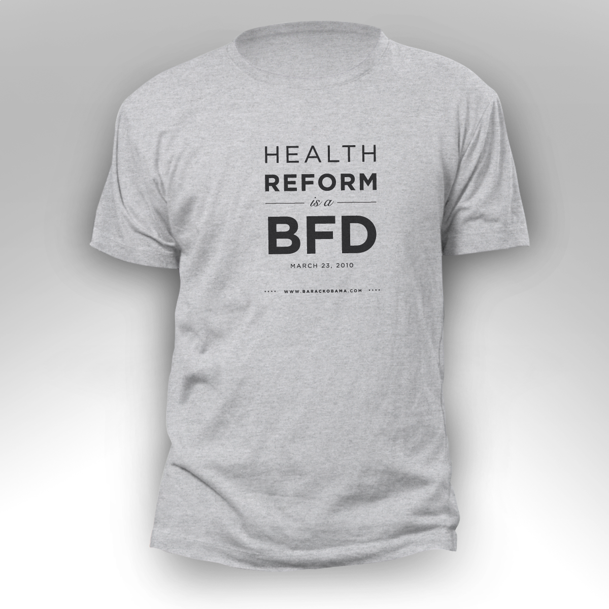 ofa tee hcv bfd gray m Health Reform is a BFD Mens T Shirt