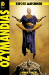 before watchmen ozymandias 97x150 DC Officially Announces a 35 Issue 'Before Watchmen' Prequel Series